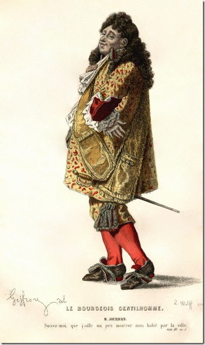 Monsieur Jourdain, the protagonist in Molière's play Le Bourgeois gentilhomme (1670)